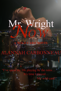 Mr. Wright Now (Book#1) - Final Cover